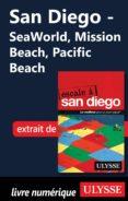 SAN DIEGO - SEAWORLD, MISSION BEACH, PACIFIC BEACH (EBOOK) - 9782765815655 - ULYSSE COLLECTIF