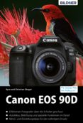 Ebook gratis descargar ebook CANON EOS 90D: DAS UMFANGREICHE PRAXISBUCH DJVU FB2 ePub