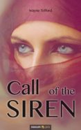 Libros descargables de amazon CALL OF THE SIREN (Literatura española) de WAYNE TELFORD ePub RTF CHM 9783990646755