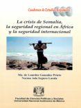 Descargar libros de texto a nook color. LA CRISIS DE SOMALIA, LA SEGURIDAD REGIONAL EN ÁFRICA Y LA SEGURIDAD INTERNACIONAL