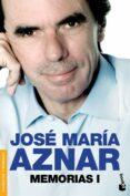 MEMORIAS I - 9788408126355 - JOSE MARIA AZNAR
