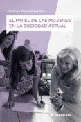 EL PAPEL DE LAS MUERES EN LA SOCIEDAD ACTUAL - 9788414104255 - HELENA RAUSELL GUILLOT