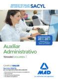 AUXILIAR ADMINISTRATIVO DEL SERVICIO DE SALUD DE CASTILLA Y LEÓN (SACYL). TEMARIO VOLUMEN 1 - 9788414222355 - VV.AA.