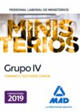 PERSONAL LABORAL DE MINISTERIOS GRUPO IV: TEMARIO Y TEST PARTE COMUN - 9788414225455 - VV.AA.