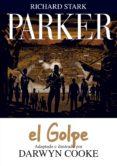 PARKER Nº 3: EL GOLPE - 9788415163855 - DARWYN COOKE