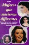 MUJERES QUE NACIERON DIFERENTES - 9788415256755 - ANNA RIERA