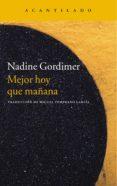 mejor hoy que mañana (ebook)-nadine gordimer-9788416011155