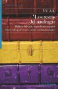 LOS RESTOS DEL NAUFRAGIO - 9788416148455 - VV.AA.