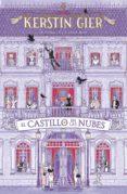 el castillo en la nubes (ebook)-kerstin gier-9788417424855