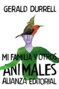 MI FAMILIA Y OTROS ANIMALES - 9788420674155 - GERALD DURRELL