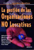 LA GESTION DE LAS ORGANIZACIONES NO LUCRATIVAS - 9788423422555 - ALFRED VERNIS DOMENECH
