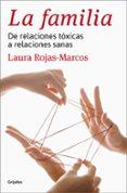 LA FAMILIA - 9788425352355 - LAURA ROJAS MARCOS