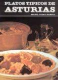 PLATOS TIPICOS DE ASTURIAS - 9788430054855 - MARIA LUISA GARCIA SANCHEZ