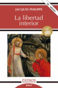LA LIBERTAD INTERIOR - 9788432134555 - JACQUES PHILIPPE