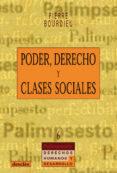 PODER, DERECHO Y CLASES SOCIALES - 9788433014955 - PIERRE BOURDIEU