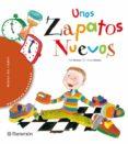 UNOS ZAPATOS NUEVOS (2ª ED) - 9788434225855 - PILAR RAMOS