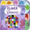 elmer y los colores-david mckee-9788448852955