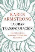 LA GRAN TRANSFORMACIÓN - 9788449334955 - KAREN ARMSTRONG