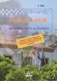 POLICIA LOCAL DEL AYUNTAMIENTO DE MARBELLA. TEST - 9788466528955 - FERNANDO MARTOS NAVARRO