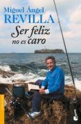 ser feliz no es caro-miguel angel revilla-9788467051155