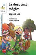 LA PANDILLA DE LA ARDILLA 1: LA DESPENSA MAGICA - 9788467576955 - BEGOÑA ORO PRADERA