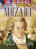 MOZART,EL GENIO DE LA MUSICA (MINI BIOGRAFIAS) - 9788467715255 - VV.AA.