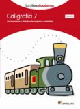 CALIGRAFIA 7 PAUTA - 9788468012155 - VV.AA.