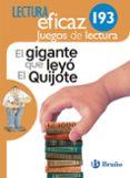 EL GIGANTE QUE LEYÓ EL QUIJOTE JUEGO DE LECTURA 3º / 4º EDUCACION PRIMARIA MEC CAST - 9788469616055 - VV.AA.