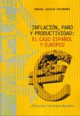 inflación, paro y productividad: el caso español y europeo-daniel lacalle fernandez-9788473928755