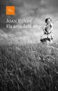ELS ANYS DE LA SERP - 9788475886855 - JOAN RENDE