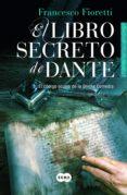 el libro secreto de dante (ebook)-francesco fioretti-9788483653555