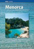 MENORCA UN PASEO POR LA ISLA - 9788484782155 - VV.AA.