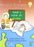 RESUELVO PROBLEMAS 2 : SUMAR Y RESTAR SIN LLEVADAS - 9788484918455 - VV.AA.