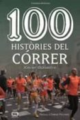 100 HISTORIES DEL CÓRRER - 9788490348055 - XAVIER BONASTRE