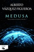 MEDUSA - 9788490700655 - ALBERTO VAZQUEZ-FIGUEROA