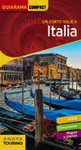ITALIA 2018 (9ª ED.) (UN CORTO VIAJE A) (GUIARAMA COMPACT) - 9788491580355 - JOSE MANUEL ALONSO IBARROLA