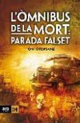 L OMNIBUS DE LA MORT: PARADA FALSET - 9788492406555 - TONI ORENSANZ
