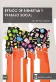 estado de bienestar y trabajo social (grado universitario trabajo social)-juan de dios izquierdo-9788492477555