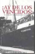 ¡ AY DE LOS VENCIDOS ! - 9788492491155 - VV.AA.