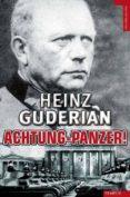 ACHTUNG PANZER! - 9788492567355 - HEINZ GUDERIAN