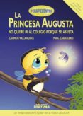 LA PRINCESA AUGUSTA NO QUIERE IR AL COLEGIO PORQUE SE ASUSTA (TERAPICUENTOS) - 9788494439155 - CARMEN VILLANUEVA RIVERO