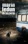 EN SILENCIO - 9788494819155 - MARIN LEDUN