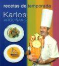RECETAS DE TEMPORADA - 9788496177055 - KARLOS ARGUIÑANO