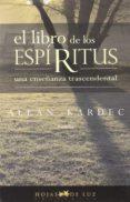 EL LIBRO DE LOS ESPIRITUS - 9788496595255 - ALLAN KARDEC