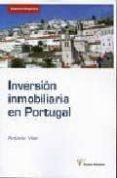 LA INVERSION INMOBILIARIA EN PORTUGAL - 9788496705555 - ANTONIO VILAR