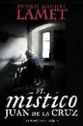 EL MISTICO - 9788497348355 - PEDRO MIGUEL LAMET