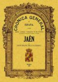 CRONICA DE LA PROVINCIA DE JAEN (ED. FACSIMIL) - 9788497611855 - FRANCISCO LOZANO MUÑOZ