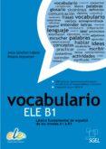 VOCABULARIO ELE B1 - 9788497784955 - VV.AA.