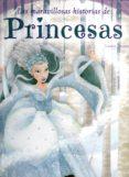 las maravillosas historias de princesas-9788497868655