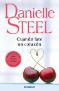 CUANDO LATE UN CORAZON - 9788497931755 - DANIELLE STEEL
